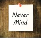 Never mind - significado em inglês